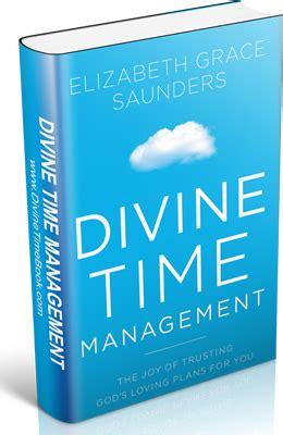 divine time management the joy of trusting god s loving plans for you ebook living bulwark