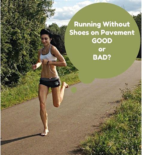 running without running shoes running without running shoes 28 images airtel delhi