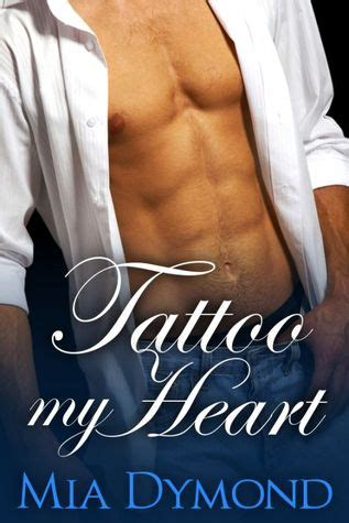 tattooed heart goodreads tattoo my heart heroes of seaside point 1 by mia