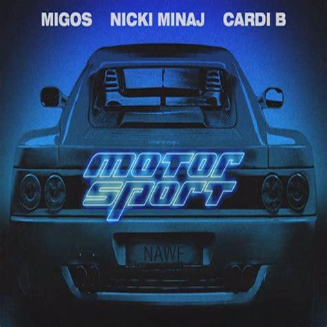 motorsport cardi b migos motorsport feat nicki minaj cardi b new song