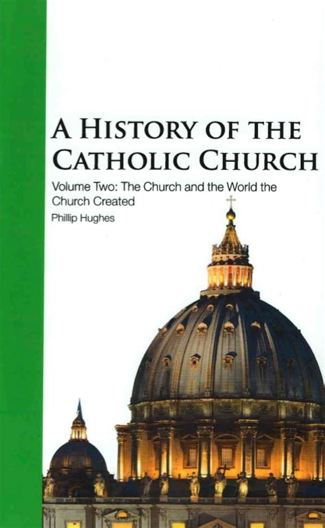 a history of the catholic church vol 2