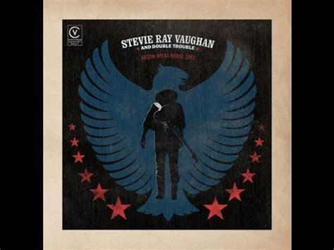stevie ray vaughan austin opera house april   full album youtube