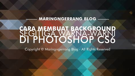 membuat quote di photoshop membuat triangle background di photoshop cs6 maringngerrang