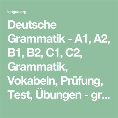 test inglese b2 gratis deutsche grammatik a1 a2 b1 b2 c1 c2 grammatik