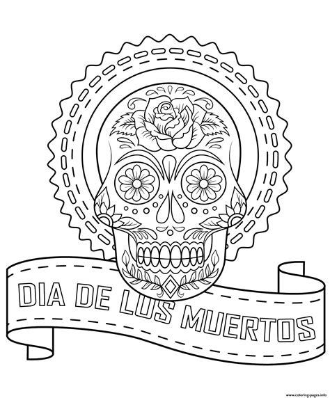 dia de los muertos coloring book dia de los muertos calavera coloring pages printable