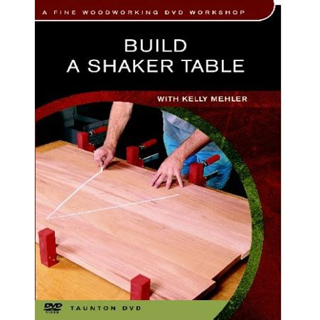 Dvd Build A Shaker Table With Mehler dvd build a shaker table woodworking dvd workshop