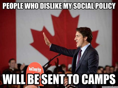 Justin Trudeau Memes - justin trudeau the canadian dictator