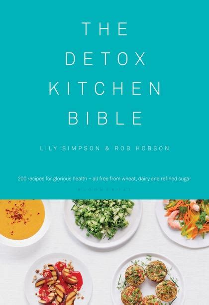 Detox Kitchen Prices by The Detox Kitchen Bible Bloomsbury Publishing