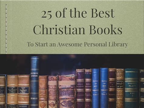 top 10 most popular religious books in the world best to read 25 of the best christian books of all time