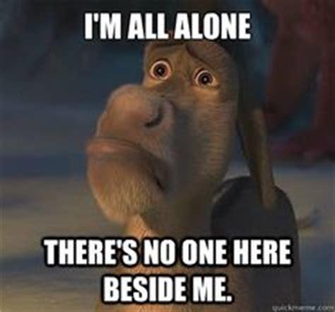 All Alone Meme - image shrek donkey i m all alone meme download