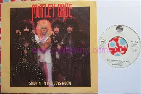motley crue smokin in the boys room totally vinyl records motley crue smokin in the boys room 3 08 smokin in the boys room 3