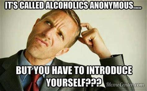 Anonymous Meme - alcoholics anonymous funny quotes quotesgram