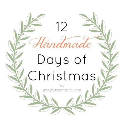 12 days of handmade christmas gifts