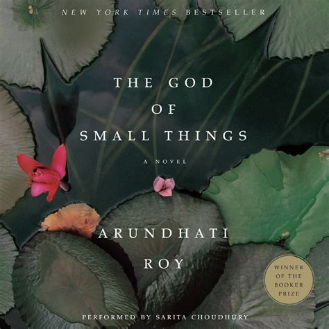 The God Of Small Things Arundhaty Roy arundhati roy the god of small things essays