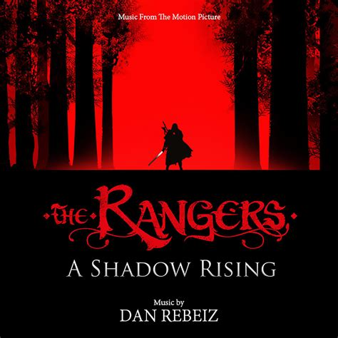 Shadow Rising the rangers a shadow rising from the motion picture