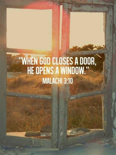 When God Closes A Door He Opens Another by When God Closes A Door He Opens A Window Oh Yes He Does