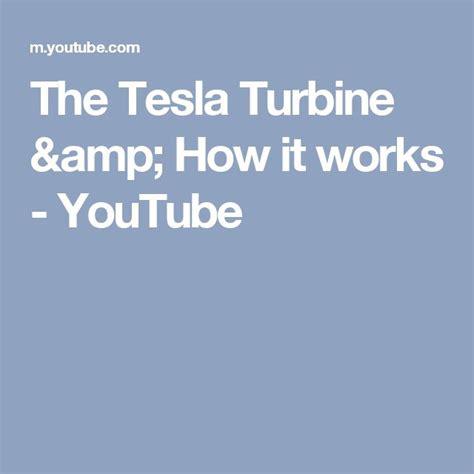 tesla how it works 25 best ideas about tesla turbine on tesla