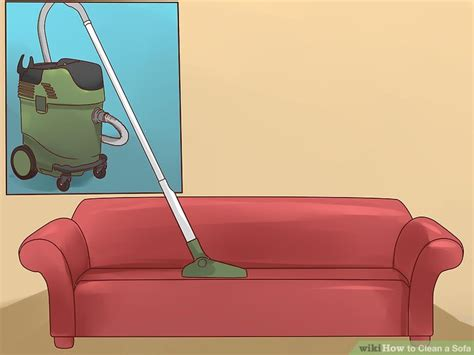 machine to clean sofa the best ways to clean a sofa wikihow