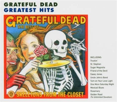 Grateful Dead Best Of Skeletons From The Closet by Grateful Dead Skeletons From The Closet The Best Of The