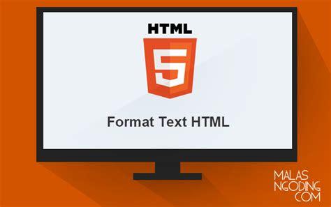 format html or text membuat tulisan miring italic di html archives malas ngoding