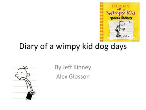 diary of a wimpy kid days book report summary ppt diary of a wimpy kid days powerpoint
