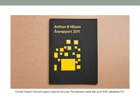 desain layout perusahaan 29 contoh desain laporan tahunan perusahaan