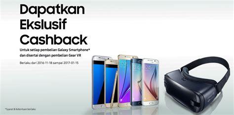 Hp Samsung Promo promo ekslusif samsung galaxy dan gear vr cashback rp 600 ribu bursahpsamsung