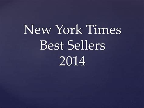 new york best sellers new york times best sellers 2014