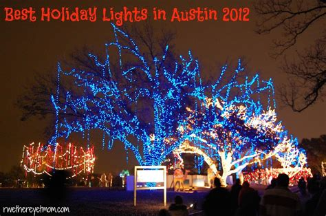 best holiday light show best holiday lights displays in austin 2012 r we there