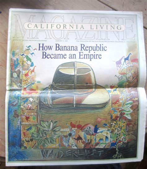 Banana Republic Original original banana republic abandoned republic