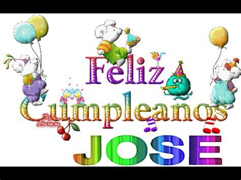 Imagenes De Cumpleaños Para Jose | feliz cumple jose youtube