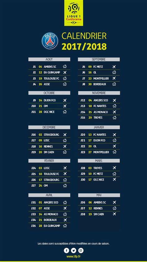 Calendrier Ligue 1 Lyon Psg D 233 Couvrez Le Calendrier De La Ligue 1 2017 2018 Sport Fr