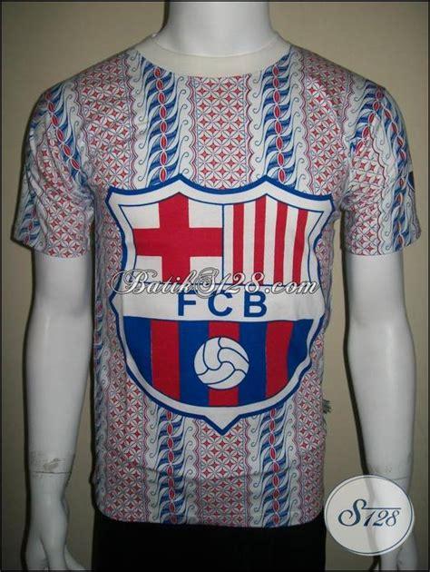 Kaos Bola Yang Asli Kaos Batik Bola Barcelona Barca Murah Asli Bahan