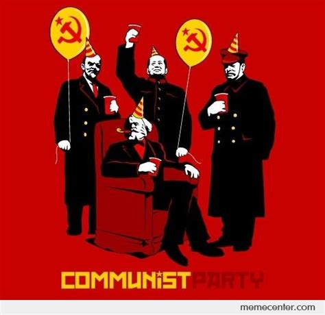 Communist Meme - communist party by ben meme center