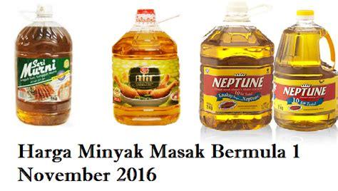 Minyak Terkini harga minyak masak terkini bermula 1 november 2016