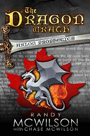 wrath of dragons elderealm books the wrath the arlon prophecies 2 by randy