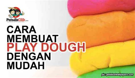 cara membuat empek empek dengan mudah cara membuat play dough dengan mudah penulis cilik