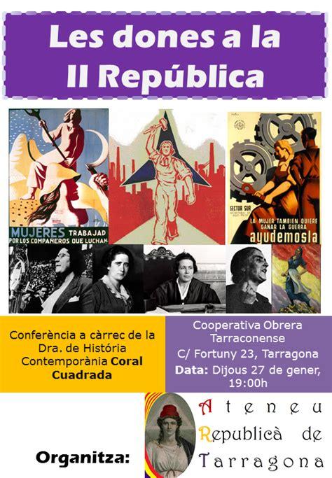 les dones de la ateneu republic 224 de tarragona les dones a la ii rep 250 blica