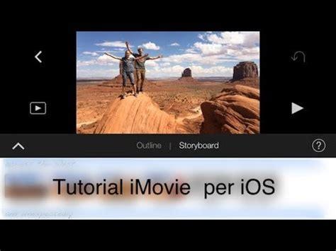 tutorial imovie ios 8 tutorial imovie ios 3 editing youtube