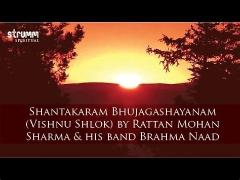 sanskrit sloka for new year shantakaram bhujagashayanam vishnu shlok by rattan mohan sharma his band brahma naad