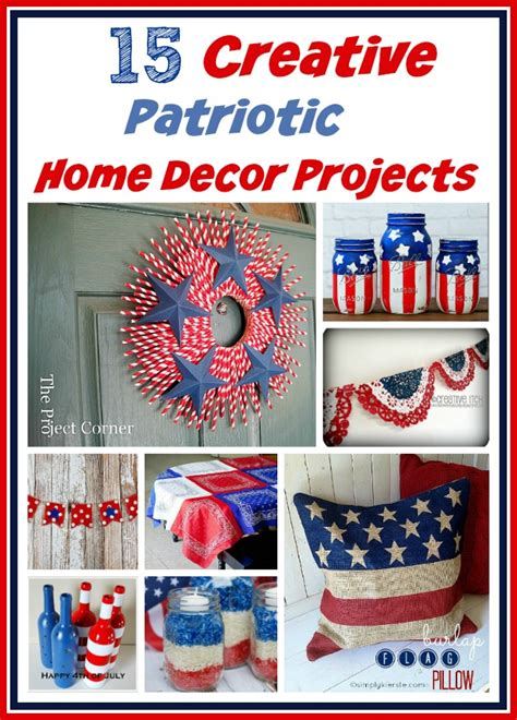 creative diy home decor 15 creative patriotic diy home decor projects a