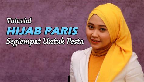 tutorial berhijab kerudung paris tutorial jilbab paris segi empat untuk wisuda video hijab