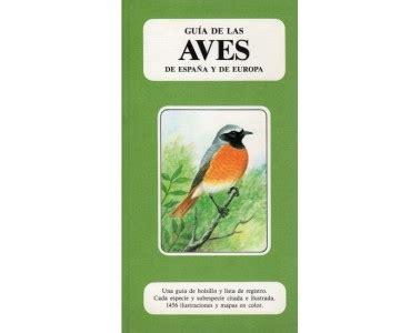 descargar libro guia de aves espana europa y region mediterranea en linea comprar guia de las aves de espa 241 a y europa online