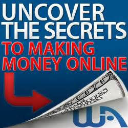 Secret To Making Money Online - simple ways to earn money online learn ways to earn an extra income