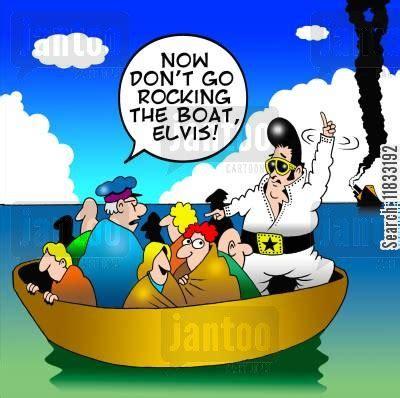 don t rock the boat comedy elvis presley cartoons humor from jantoo cartoons