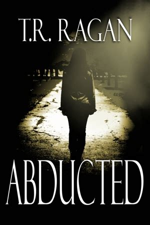 abducted books review 3 abducted lizzy gardner series 1 by t r