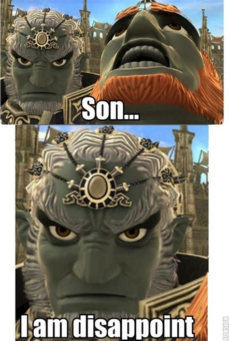 ganondorf   disappoint son   disappoint