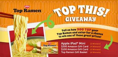 Top Sweepstakes To Enter - nissin foods top ramen top this giveaway enter to win contests