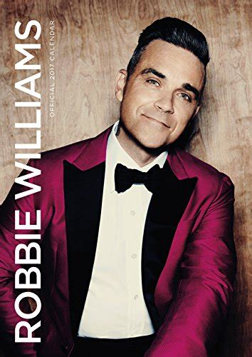 Calendrier Robbie Williams Calendrier Robbie Williams Official 2017 A3 Boutique