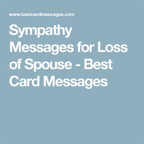 words of comfort for loss of husband 25 best ideas about sympathy messages for loss on